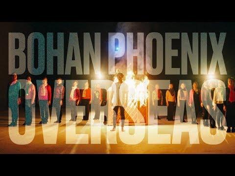 Bohan Phoenix - OVERSEAS 海外 (Official Interactive Video)