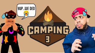 I THOUGHT THIS WAS CAMPING!! | Roblox Camping 3