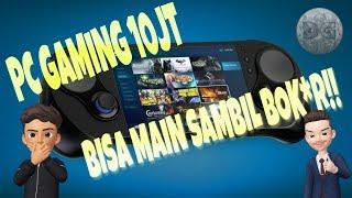 HEBOH!! PC GAMING BISA DIMASUKIN KANTONG!! (NO CLICKBAIT)