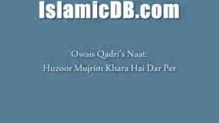 Huzoor Mujrim Khara Hai Dar Per Durood Tum par Salaam tum par..........