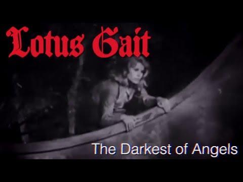 LOTUS GAIT - The Darkest of Angels