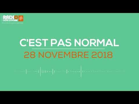 ''C'est pas normal'' du 28 Novembre 2018 -Radio Côte d'Ivoire