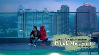 Gambar cover Jaka S feat Nazia Marwiana - Pujuk Merayu 3 (Official Music Video)