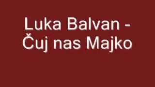 Duhovna Glazba: Luka Balvan - Čuj nas Majko