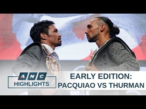 Analyst: Pacquiao still a favorite to win over Thurman | Early Edition