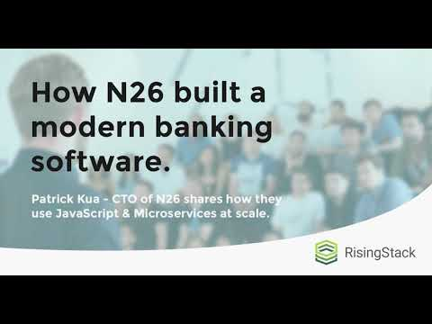How N26 built a modern banking software - Top of the Stack, Ep.1 by RisingStack