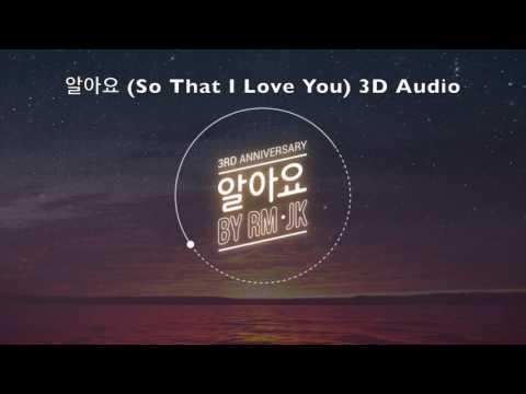 BTS RM X JK - 알아요 (So That I Love You) 3D Audio