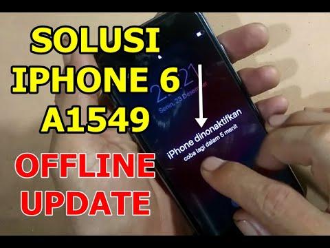 SOLUSI MUDAH iPHONE 6 A1549 DINONAKTIFKAN SECARA OFFLINE ...