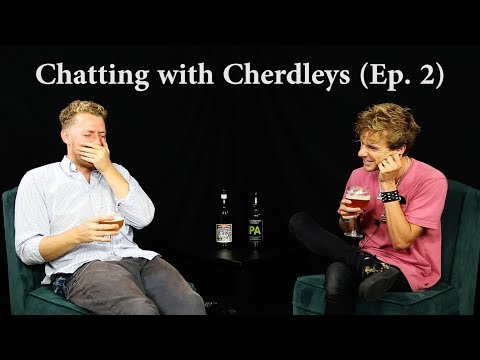 "Chatting with Cherdleys | Mormonism, Lexapro, & the Term ""Cringe"""
