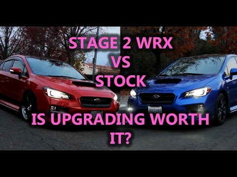 Stock Compared To Stage 2 Modded Subaru Wrx 2015 2018 Is It Worth It Youtube