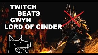twitch plays dark souls gwyn lord of cinder defeated ending