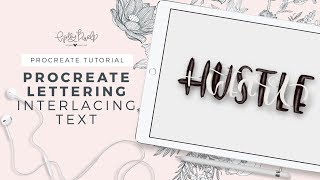Procreate Lettering - Interlacing Text - iPad Lettering with Holly Pixels
