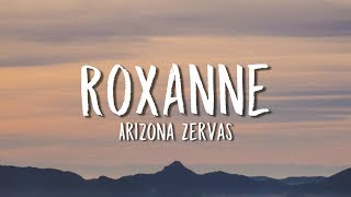 Gambar cover Arizona Zervas - Roxanne (Lyrics)