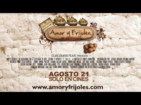 EL TRAILER - AMOR Y FRIJOLES