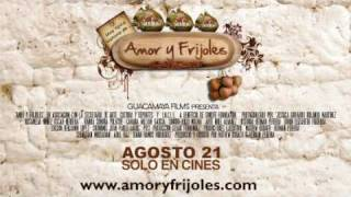 Video EL TRAILER - AMOR Y FRIJOLES download MP3, 3GP, MP4, WEBM, AVI, FLV Juni 2018