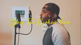 RVSHVD - Bless The Broken Road (Rascal Flatts Cover)