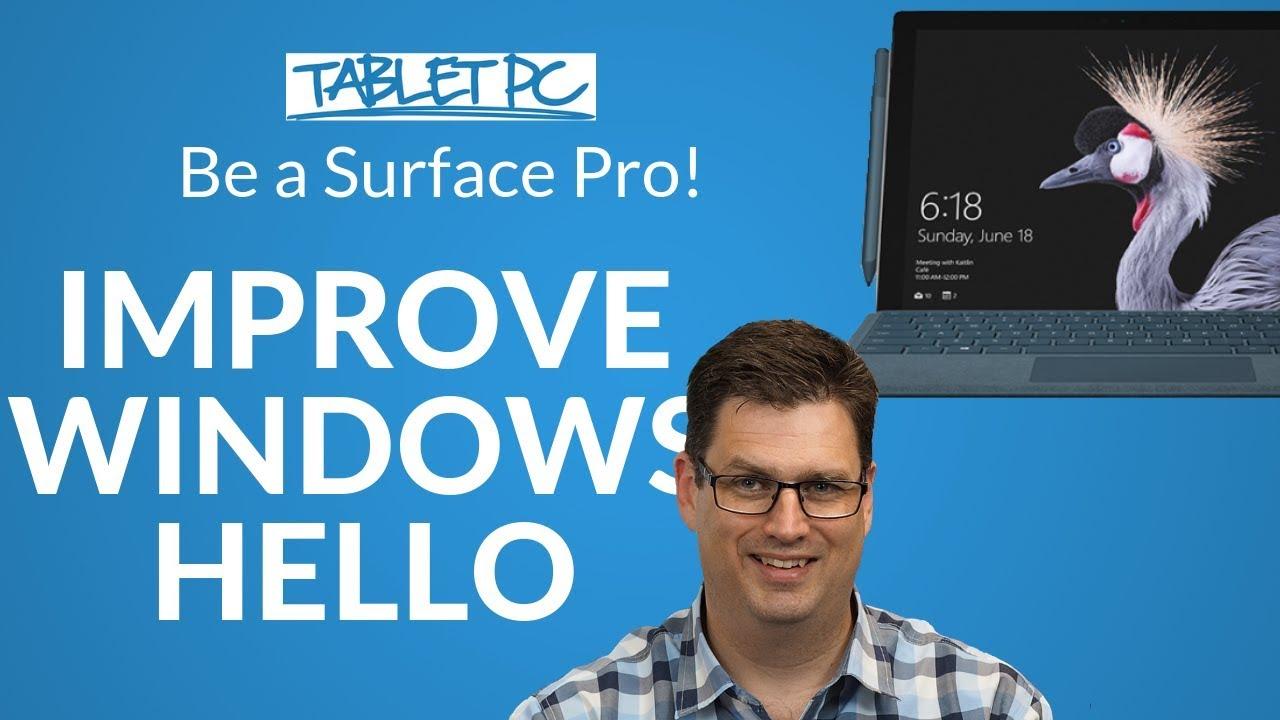 Improve Windows Hello Face Recognition
