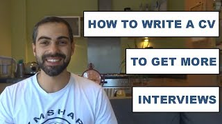 How to Write a CV to get more interviews