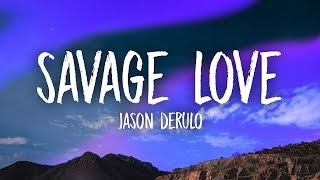 Download Jason Derulo - Savage Love (Lyrics) Prod. Jawsh 685