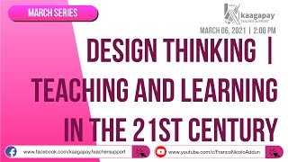 Design Thinking | Teaching and Learning in the 21st Century