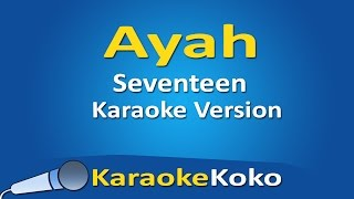 Download lagu Seventeen Ayah No Vocal Lirik MP3