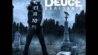Deuce - Nobody Likes Me feat Truth and Ronnie Radke [Lyrics In Description]