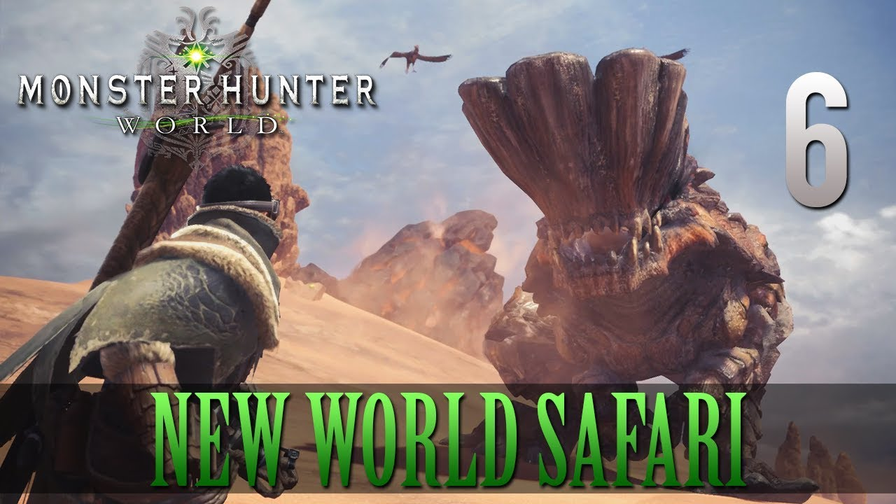 [6] New World Safari (Let's Play Monster Hunter: World [PS4 Pro] w/ GaLm)