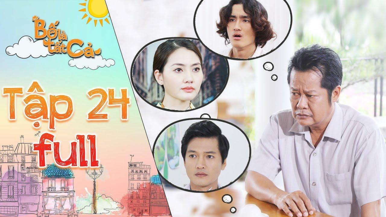 Bố là tất cả   Tập 24 full: NSUT Thanh Nam thất vọng vì các con không hiểu nỗi lòng của mình