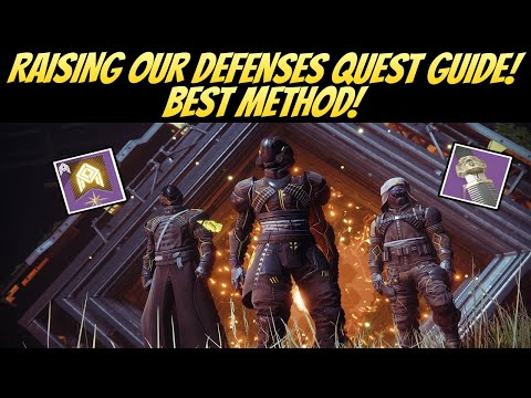 Raising Our Defenses Quest Guide! Best Method! (Destiny 2 Season Of The Worthy)