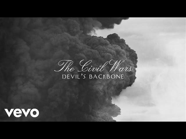The Civil Wars - Devil's Backbone (Audio)