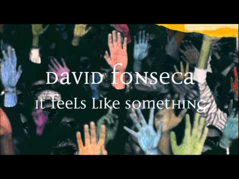 David Fonseca - It Feels Like Something mp3 baixar