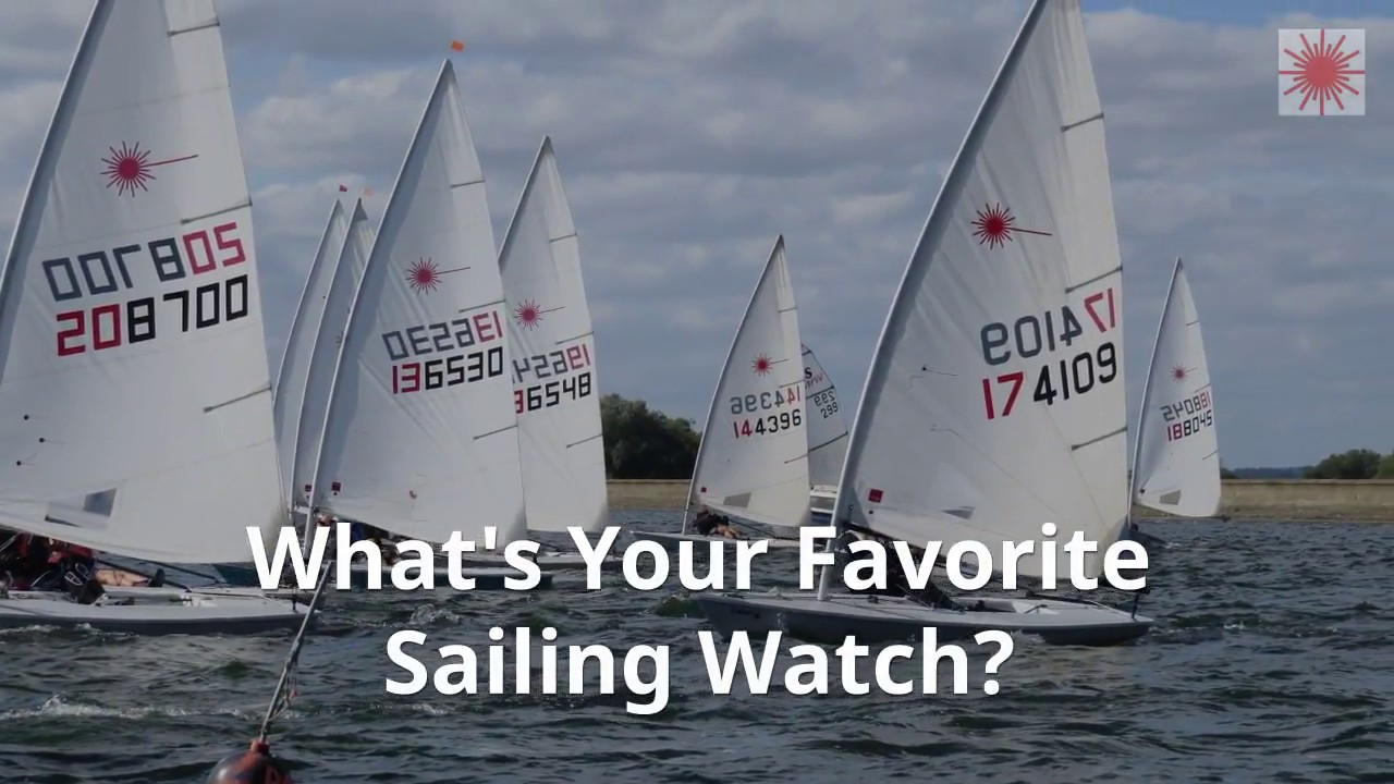 What Are The Best Sailing Watches For 2019? | Laser Sailing Tips