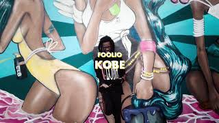 "Foolio ""Kobe"" Official Video"