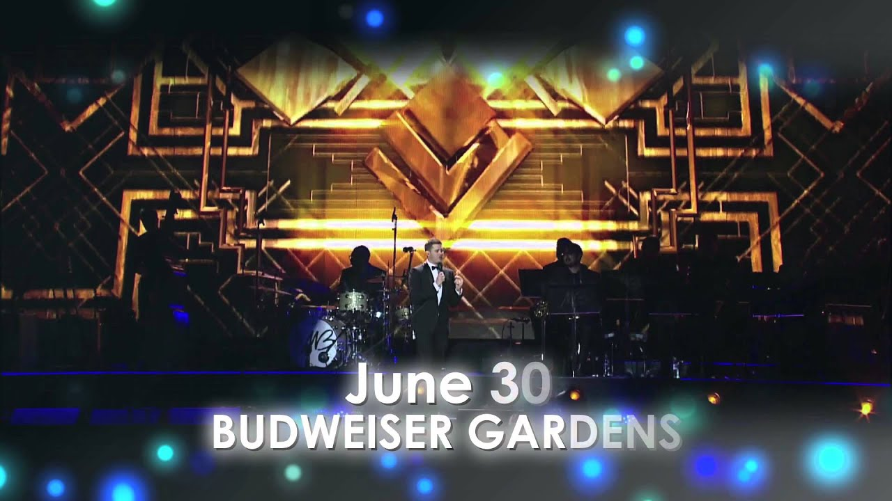 Michael Buble Live At Budweiser Gardens June 30 2014 On Sale November 15 2013 Youtube