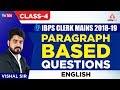 IBPS CLERK MAINS | Paragraph Based Questions Part-4 |English - Vishal Sir - 4 P.M.