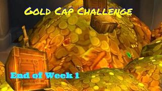 Gold Cap Challenge Week 1 - World of Warcraft - Legion