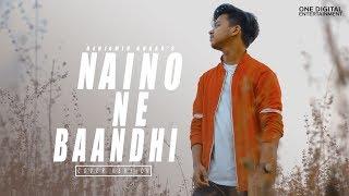 Naino Ne Baandhi Unplugged Cover Santanu Dey Sarkar Mp3 Song Download