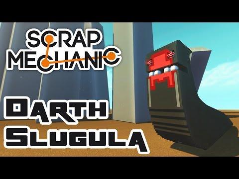 Scrapzilla: Let's Build Darth Slugula - Let's Play Scrap Mechanic Multiplayer - Part 337