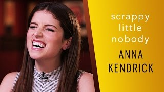Scrappy Little Nobody - Anna Kendrick on Her New Book and Her Rise in Hollywood