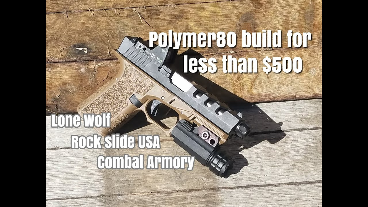 Cheapest, affordable pf940c custom glock 19 polymer80 build  Rock Slide USA  Lone Wolf Combat Armory