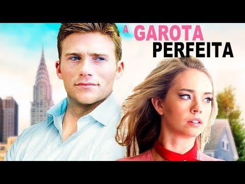 Filme   A Garota Perfeita   DUBLADO   Os Melhores Filmes de Comedia Romántica Lançamento 2018