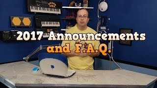 2017 Channel Announcements and F.A.Q.