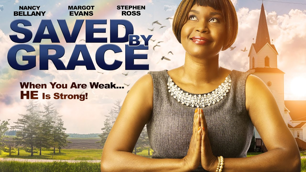 Saved By Grace - When You Are Weak... HE Is Strong!  - Full, Free Inspirational Movie