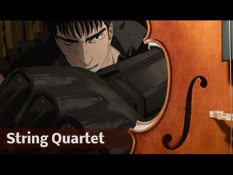 Berserk (2016) OP - String Quartet | ベルセルク OP (2016) | Inferno