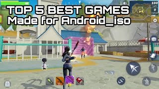 TOP 5 BEST GAMES  made  for ANDROID - IOS  GamePlay || trailer (#Download)