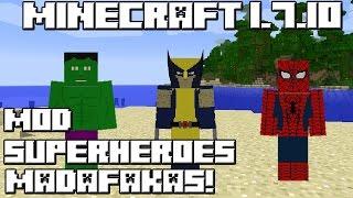 Minecraft 1.7.10 MOD SUPERHEROES MADAFAKAS!