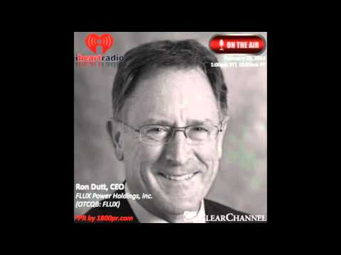 Ron Dutt CEO of FLUX Power Interviewed Live on Clear Channel The Traders Network Show