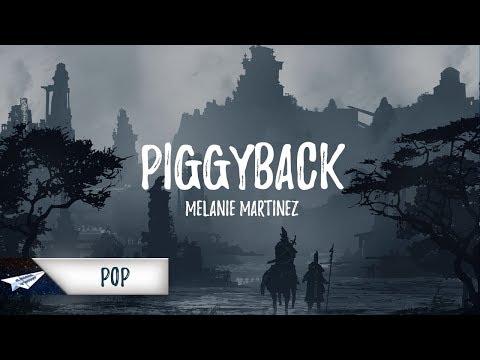 Melanie Martinez - Piggyback (Lyrics / Lyric Video) (KUST Remix)