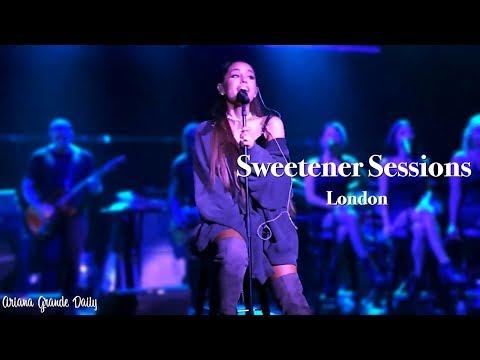 Ariana Grande - Sweetener Sessions (London) [FULL SHOW]