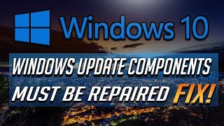 How to Repair Windows Update Components in Windows 10 - [2019 Tutorial]